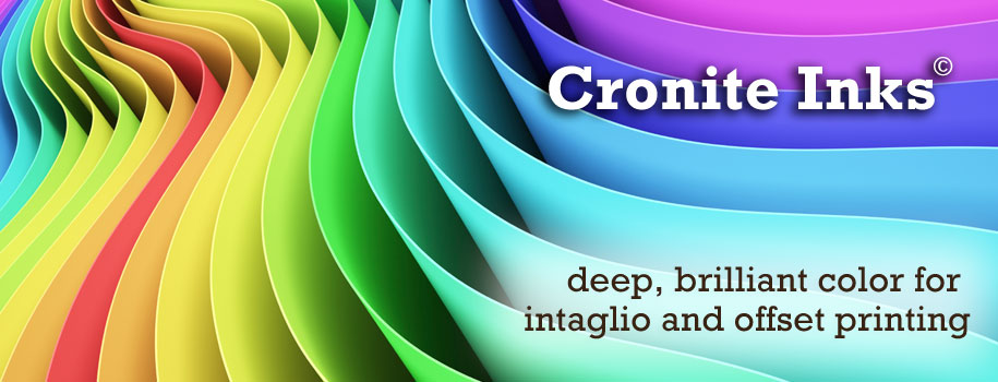 Cronite Inks: deep, brilliant color for intaglio and offset printing